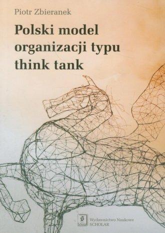 Polski model organizacji typu think - okładka książki