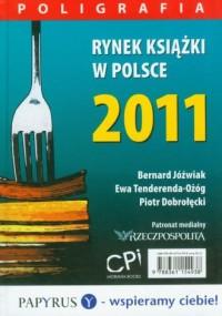 Rynek książki w Polsce 2011. Poligrafia - okładka książki