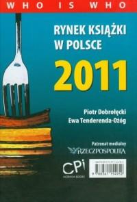 Rynek książki w Polsce 2011. Who is Who - okładka książki