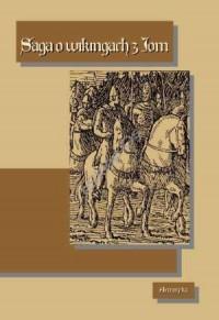 okładka książki - Saga o wikingach z Jom