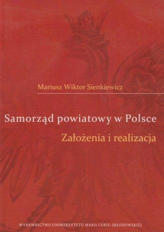 Samorząd powiatowy w Polsce. Założenia - okładka książki