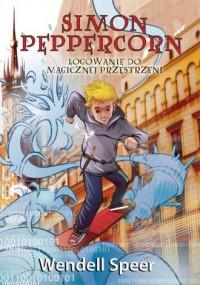 Simon Peppercorn. Logowanie do magicznej przestrzeni - okładka książki