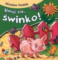 Umyj się, świnko - okładka książki