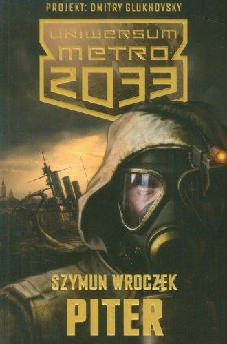 Uniwersum Metro 2033. Piter - okładka książki