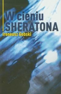 W cieniu Sheratona - okładka książki