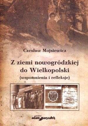 Z ziemi nowogródzkiej do Wielkopolski. - okładka książki