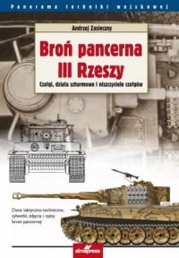Broń pancerna III Rzeszy. Czołgi, działa szturmowe i niszczyciele czołgów. Seria: Panorama techniki wojskowej - okładka książki