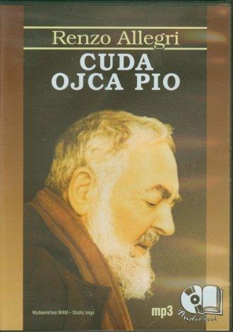 Cuda Ojca Pio. Książka audio (CD - pudełko audiobooku