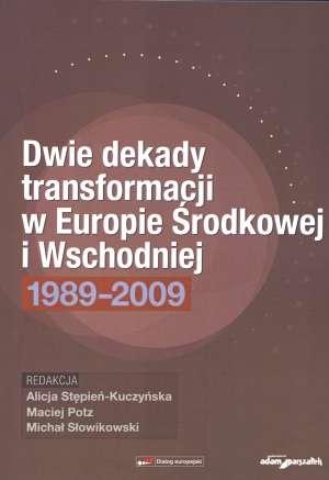 Dwie dekady transformacji w Europie - okładka książki