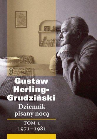 Dziennik pisany nocą. Tom 1. 1971-1981 - okładka książki