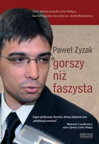 Gorszy niż faszysta - Paweł Zyzak - okładka książki