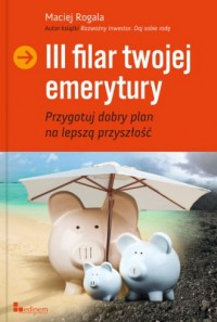 III Filar twojej emerytury - okładka książki