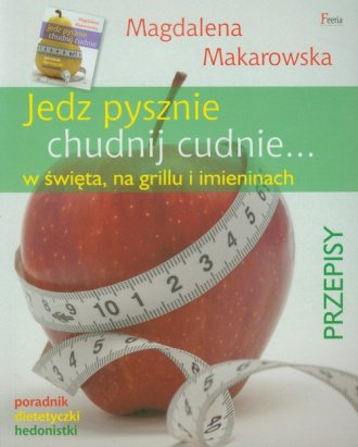 Jedz pysznie, chudnij cudnie... - okładka książki