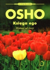 Księga ego. Wolność od iluzji - okładka książki