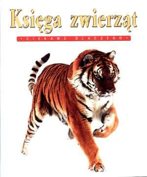 Księga zwierząt. Ciekawe dlaczego - okładka książki