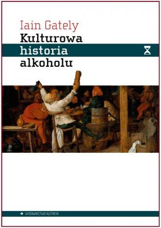 Kulturowa historia alkoholu - okładka książki