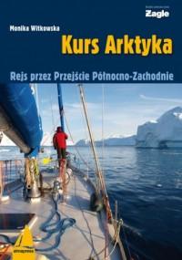 Kurs Arktyka - okładka książki