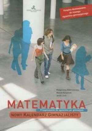 Matematyka. Nowy Kalendarz Gimnazjalisty - okładka podręcznika