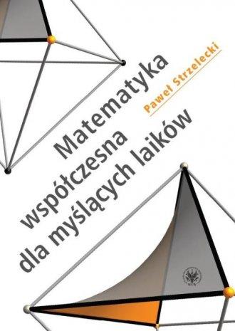 Matematyka współczesna dla myślących - okładka książki