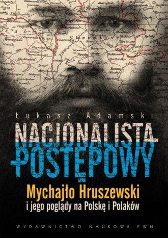 Nacjonalista postępowy Mychajło - okładka książki