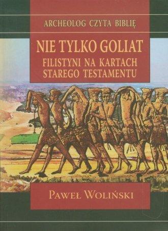 Nie tylko Goliat. Filistyni na - okładka książki