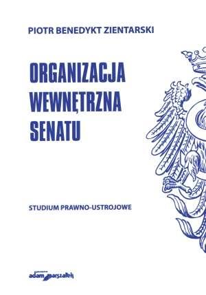 Organizacja wewnętrzna Senatu. - okładka książki