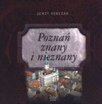 Poznań znany i nieznany - okładka książki