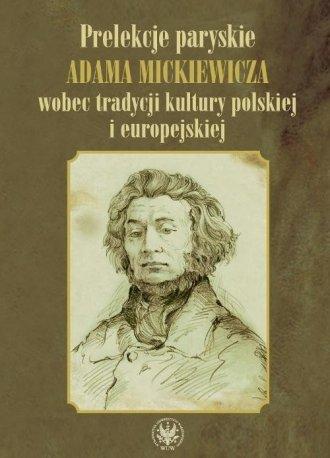 Prelekcje paryskie Adama Mickiewicza - okładka książki