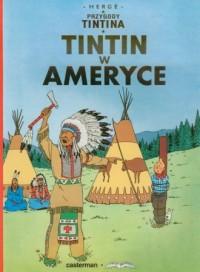 Przygody Tintina 2. Tintin w Ameryce - okładka książki