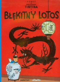 Przygody Tintina 4. Błękitny Lotos - okładka książki
