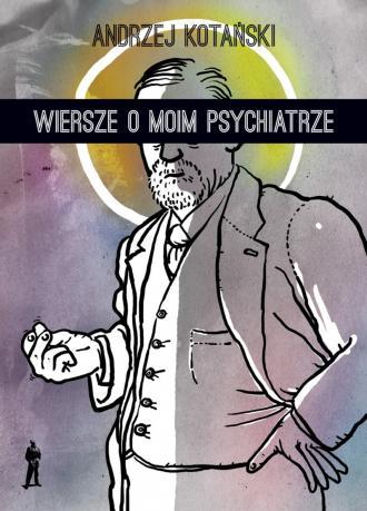 Wiersze o moim psychiatrze - okładka książki