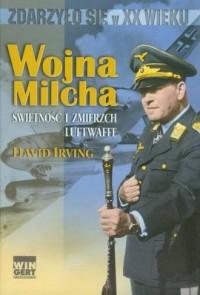 Wojna Milcha. Świetność i zmierzch Luftwaffe - okładka książki