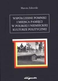 Współczesne pomniki i miejsca pamięci - okładka książki