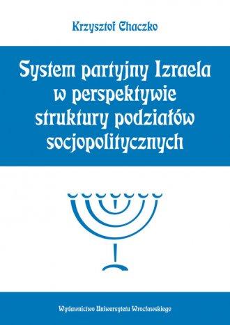 System partyjny Izraela w perspektywie struktury podzia��w socjopolitycznych