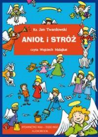 Anioł i stróż (CD mp3) - ks. Jan - pudełko audiobooku