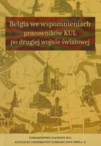 Belgia we wspomnieniach pracowników - okładka książki