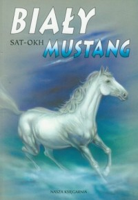Biały mustang - okładka książki