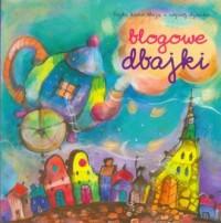 Blogowe dbajki (+ CD mp3) - okładka książki