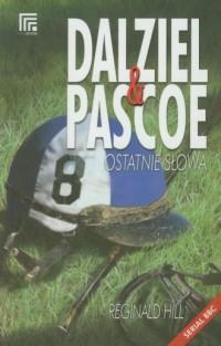Dalziel i Pascoe. Ostatnie słowa - okładka książki