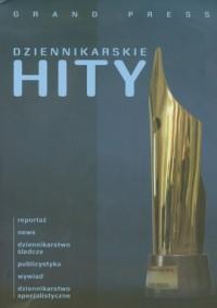 Dzienikarskie hity Grand Press - okładka książki