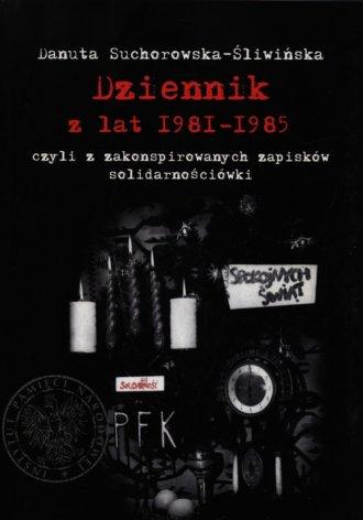 Dziennik z lat 1981-1985 czyli - okładka książki