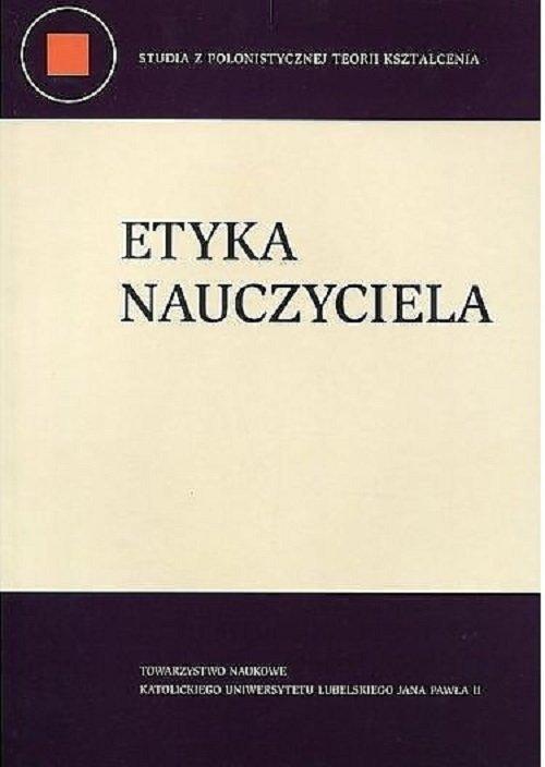 Etyka nauczyciela - okładka książki