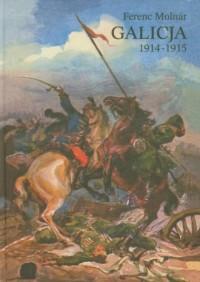Galicja 1914-1915 - okładka książki