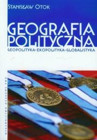 Geografia polityczna. Geopolityka. - okładka książki