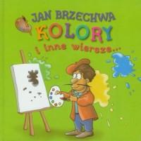 Kolory i inne wiersze - okładka książki