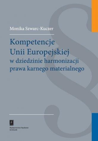 Kompetencje Unii Europejskiej w - okładka książki