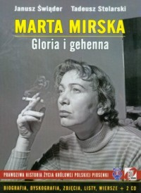 Marta Mirska. Gloria i gehenna (+ CD) - okładka książki