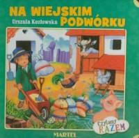 Na wiejskim podwórku Czytamy razem - okładka książki