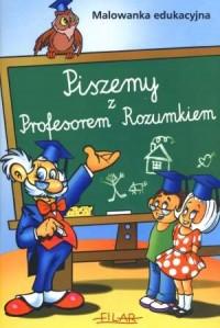 Piszemy z Profesorem Rozumkiem - okładka książki