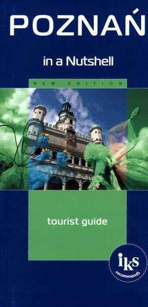 Poznań in a Nutshell. Tourist guide - okładka książki